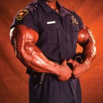 Cops on steroids
