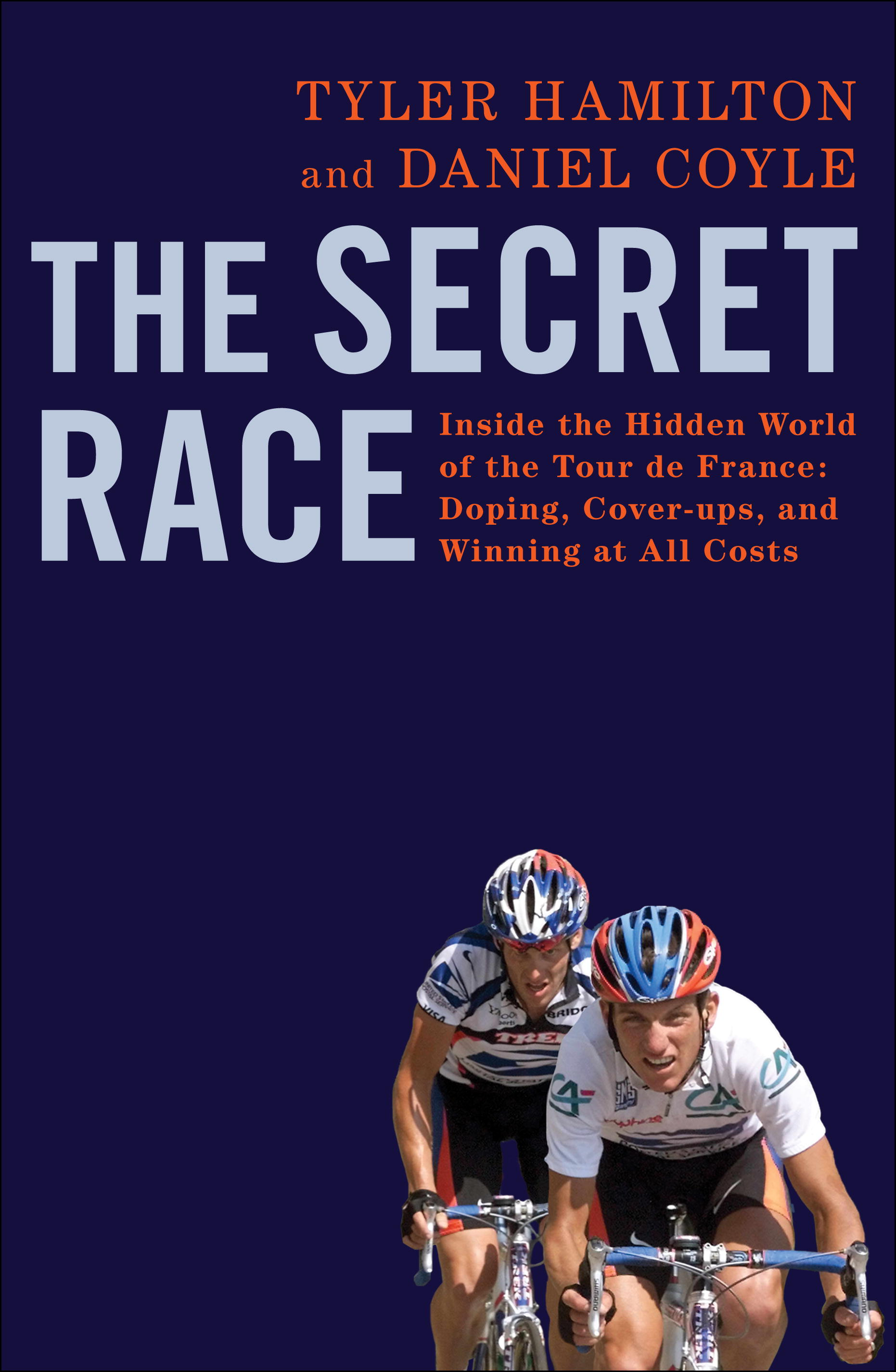 Tyler Hamilton Secret Race: Guide to Using Anabolic Steroids and EPO in Cycling