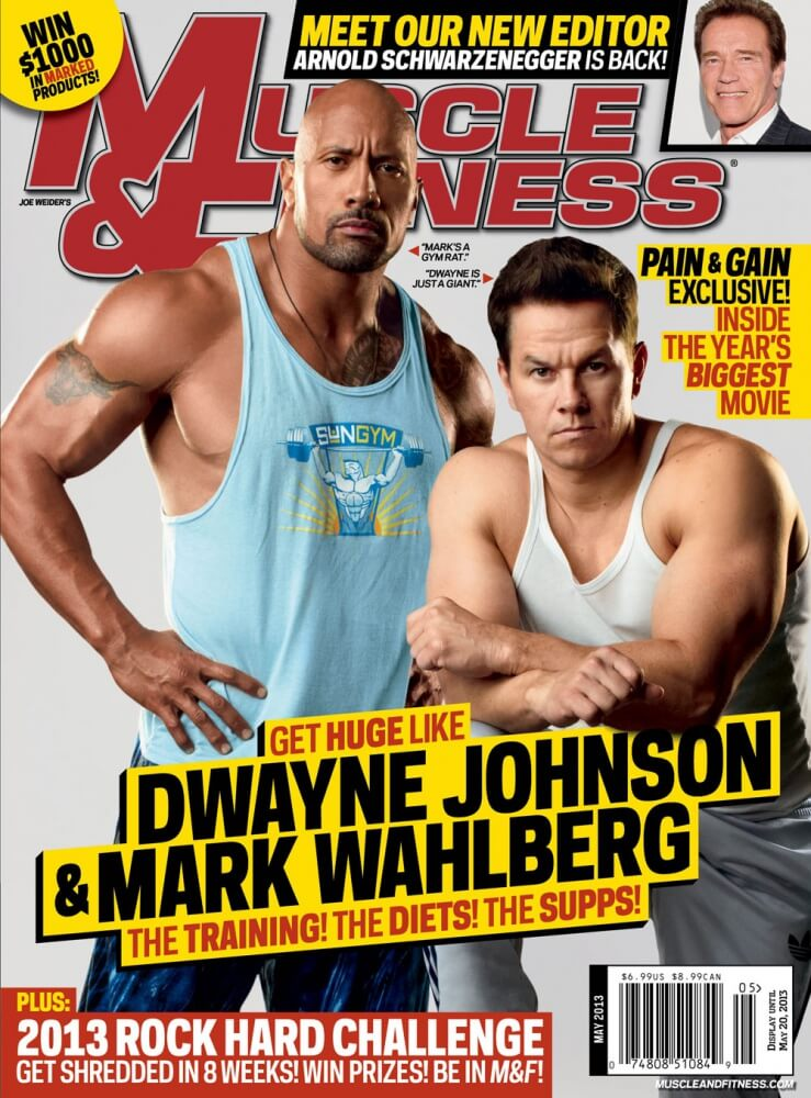 "Muscle & Fitness promotes the negative portrayal of bodybuilders and steroid users with it's May 2013 cover featuring ""Pain & Gain"" actors Dwayne ""The Rock"" Johnson and Mark Wahlberg"